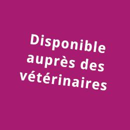 Disponible aupres des veterinaires